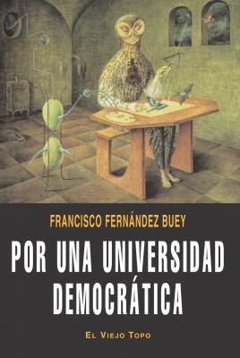 Por una universidad democrática. Fernández Buey